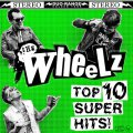 Wheelz, The - Top 10 Super Hits LP (TP)