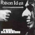 Poison Idea - Feel The Darkness 2LP (deluxe)