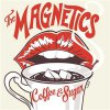 Magnetics, The - Coffee & Sugar LP+CD