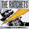 Ratchets, The - Odds & Ends LP