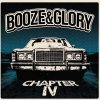 Booze & Glory - Chapter IV LP (color)