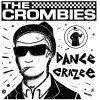 Crombies, The - Dance Crazee LP