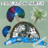 Isölation Party - Fibreoptic Holiday LP