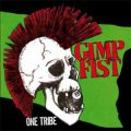 Gimp Fist - One Tribe LP
