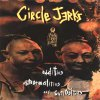 Circle Jerks - Oddities, Abnormalities And Curiosities LP