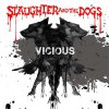 Slaughter And The Dogs - Vicious LP
