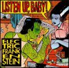 Electric Frankenstein - Listen Up, Baby! LP