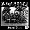 B-Squadron - Sons Of Tigers + Bonus LP