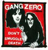 Gang Zero - Don´t Smuggle Death LP