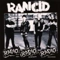 Rancid - Radio Radio Radio: Rare Broadcasts Collection LP