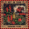 Not On Tour - Growing Pains LP