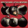 Andy The Band - Lethal Weapons LP