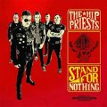 Hip Priests, The - Stand For Nothing LP