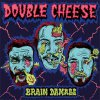 Double Cheese - Brain Damage LP