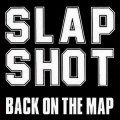 Slapshot - Back On The Map LP