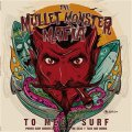 Mullet Monster Mafia, The - To Mega Surf LP