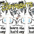 Copyrights, The - Learn The Hard Way LP