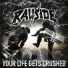 Rawside - Your Life Gets Crushed LP