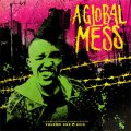 V/A - A Global Mess LP