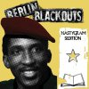 Berlin Blackouts - Nastygram Sedition col LP