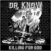 Dr. Know - Killing For God LP