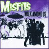 Misfits - Walk Among Us LP (F)