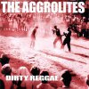 Aggrolites, The - Dirty Reggae LP