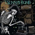 Tsunami Bomb - The Spine That Binds LP