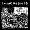 Total Rejects - Same LP