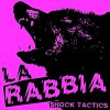 La Rabbia - Shock Tactics LP (2nd press)