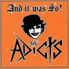 Adicts, The - And It Was So LP
