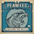 Peawees, The - Walking The Walk LP