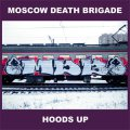 Moscow Death Brigade - Hoods Up 12""