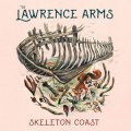 Lawrence Arms, The - Skeleton Coast LP