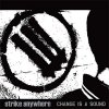 Strike Anywhere - Change Is A Sound LP