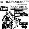 Kool & The Gangbangers - Feel Bad Music LP