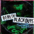 Berlin Blackouts - Bonehouse Rendezvous col LP (RP)