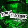 Berlin Blackouts - Bonehouse Rendezvous LP (RP, limited)