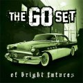 Go Set, The ‎– Of Bright Futures And Broken Pasts LP