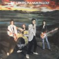 Lurkers, The - Fulham Fallout LP