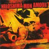 Hiroshima Mon Amour - No Hope For The Useless Generation LP