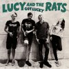 Lucy And The Rats - Got Lucky LP