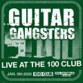 Guitar Gangsters - Live At The 100 Club LP (TP)