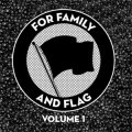 V/A - For Family And Flag Vol. 1 LP