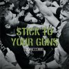 Stick To Your Guns ‎– For What It's Worth LP