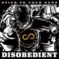 Stick To Your Guns ‎– Disobedient LP