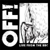 OFF! ‎– Live From The BBC 10""