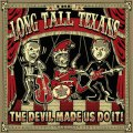 Long Tall Texans, The - The Devil Made Us Do It! LP