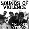 Losin Streaks, Th´ ‎– Sounds Of Violence LP