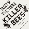 Killer Bees ‎– Buzz'n The Town LP